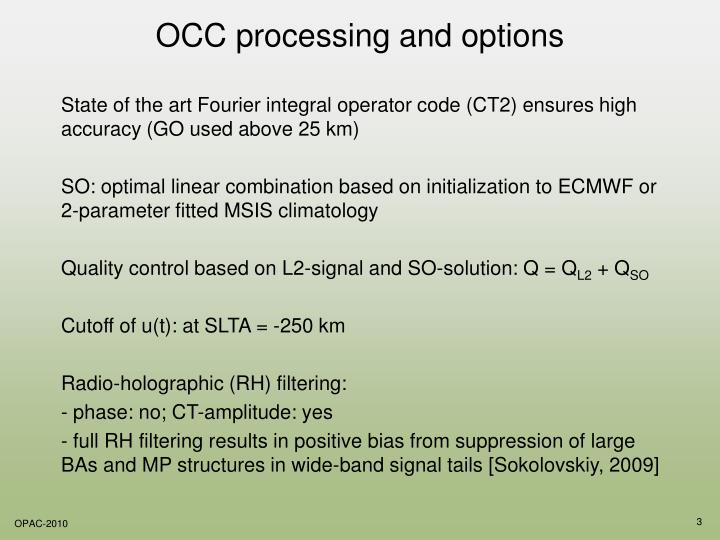 OCC processing and options