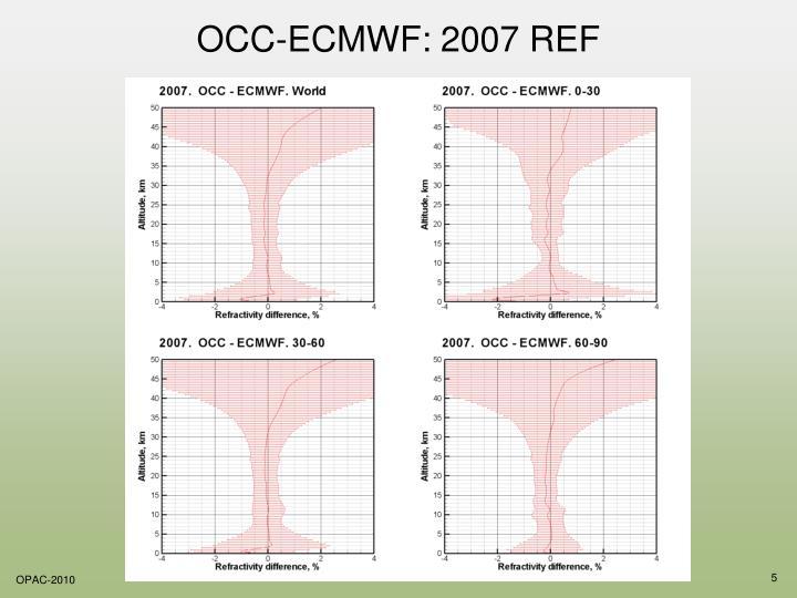 OCC-ECMWF: 2007 REF