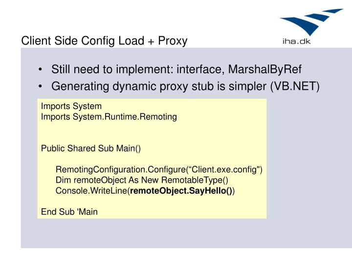Client Side Config Load + Proxy