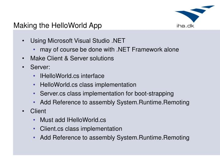 Making the HelloWorld App