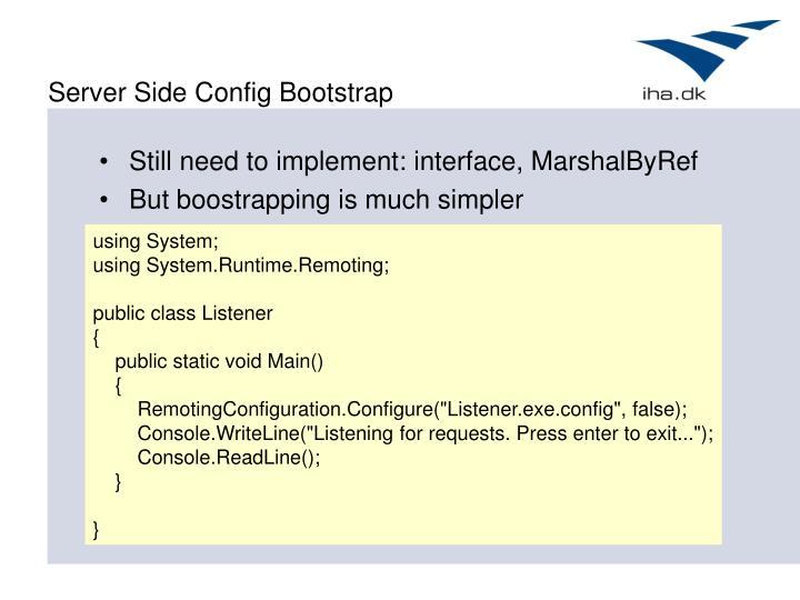 Server Side Config Bootstrap