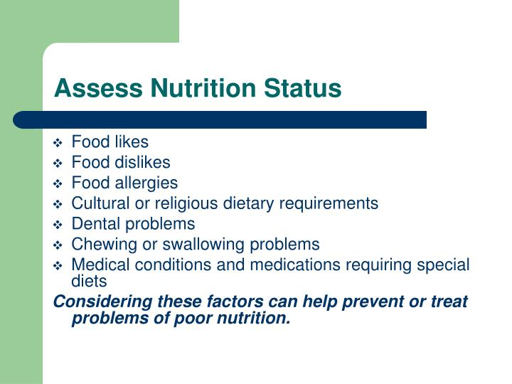 Assess Nutrition Status