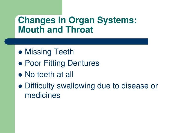 Changes in Organ Systems:
