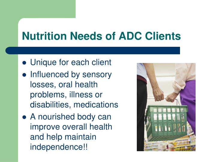 Nutrition Needs of ADC Clients