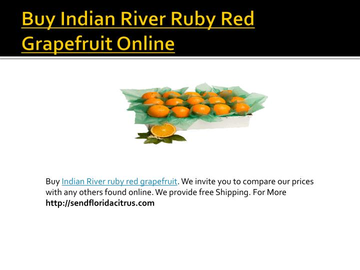Buy indian river ruby red grapefruit online