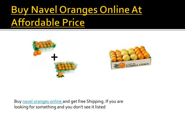 Buy Navel Oranges Online At Affordable Price