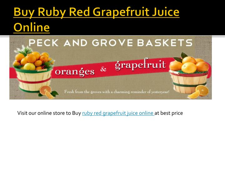 Buy Ruby Red Grapefruit Juice Online