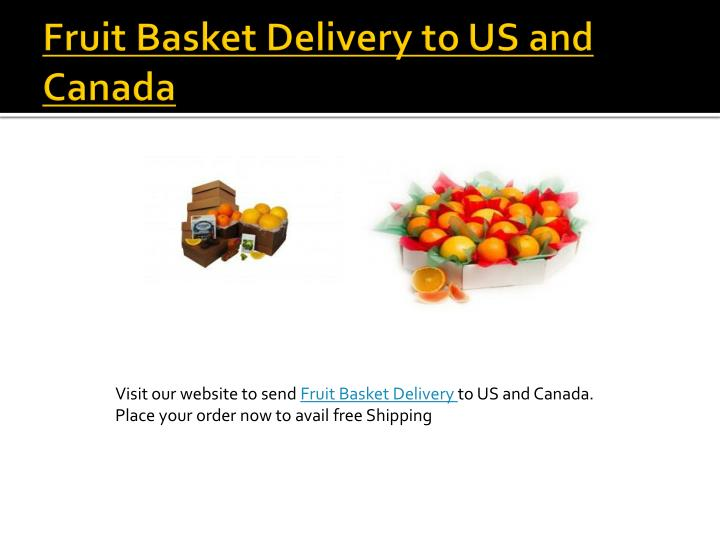 Fruit Basket Delivery to US and Canada