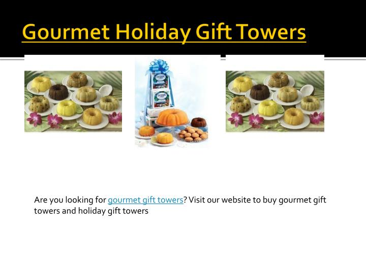 Gourmet Holiday Gift Towers