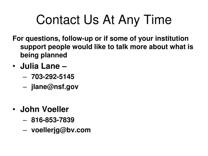 Contact Us At Any Time