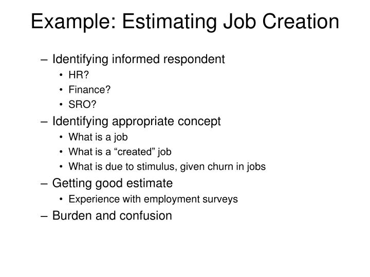 Example: Estimating Job Creation