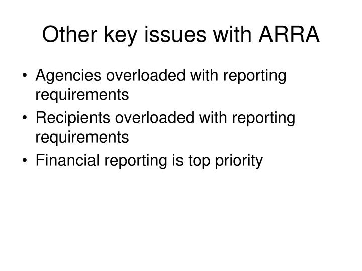 Other key issues with ARRA