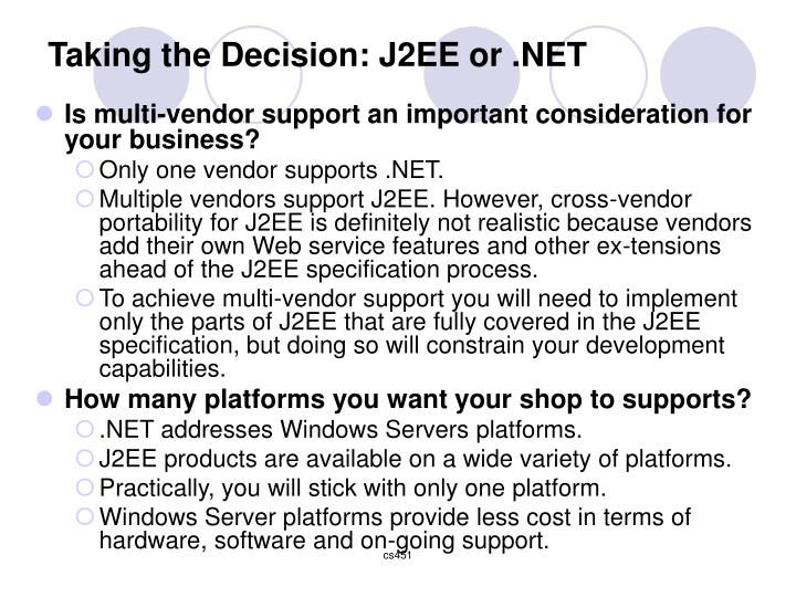 Taking the Decision: J2EE or .NET
