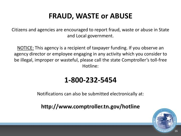 FRAUD, WASTE or ABUSE