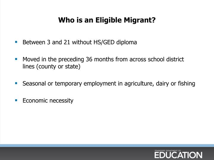 Who is an eligible migrant