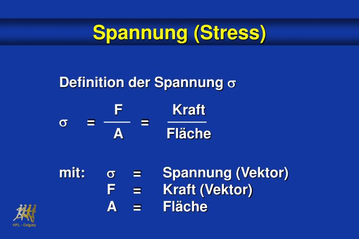 Spannung (Stress)