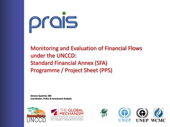 Monitoring and Evaluation of Financial Flows