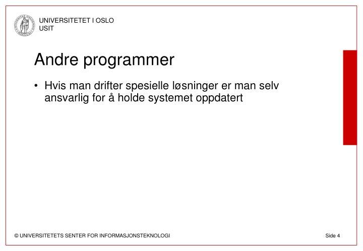 Andre programmer