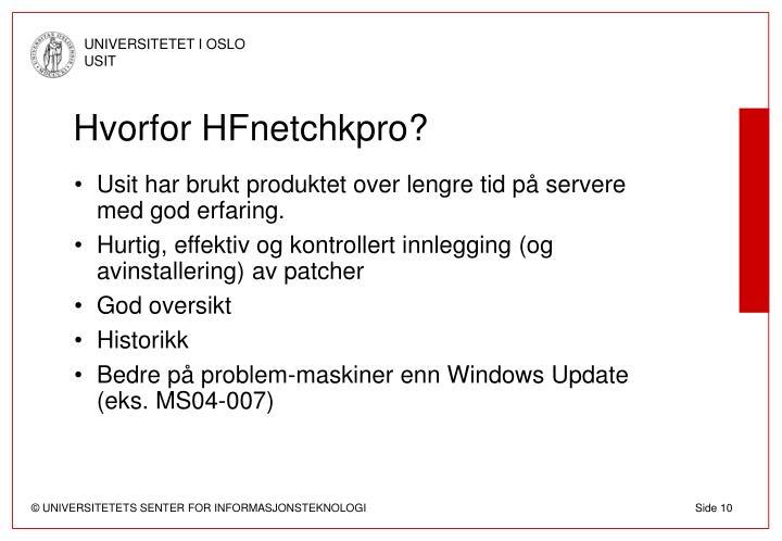 Hvorfor HFnetchkpro?