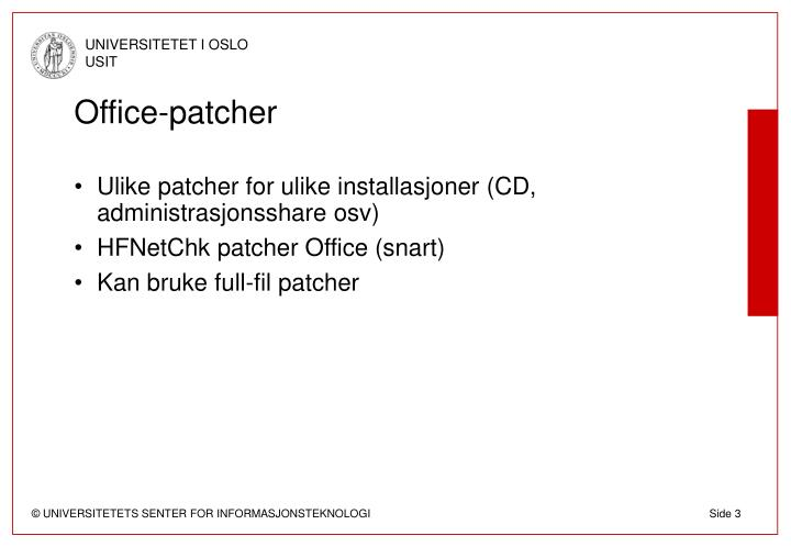 Office patcher