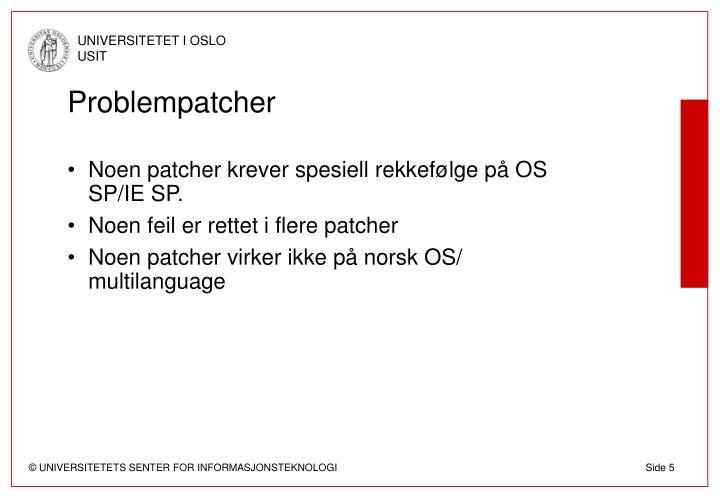 Problempatcher