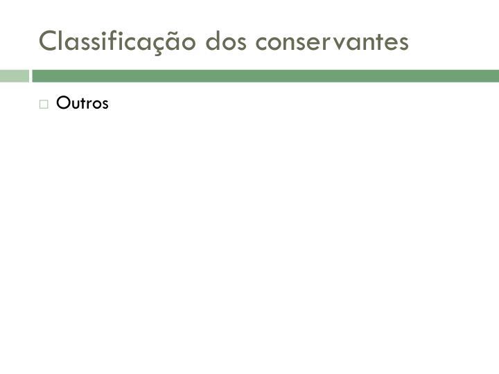 Classificação dos conservantes
