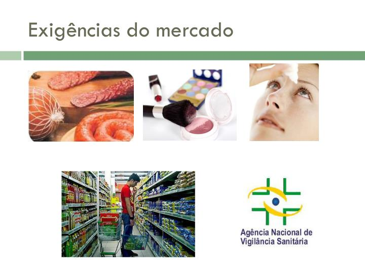 Exigências do mercado