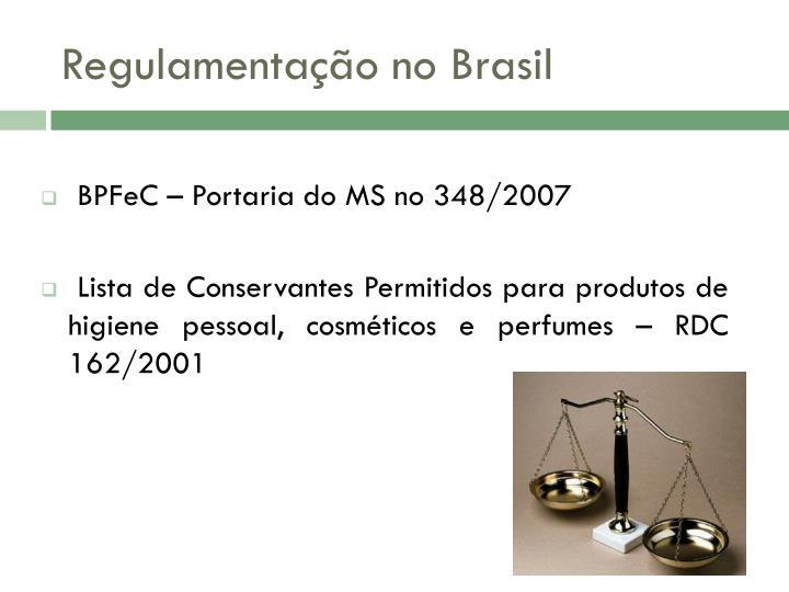 Regulamentação no Brasil