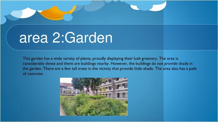 area 2:Garden