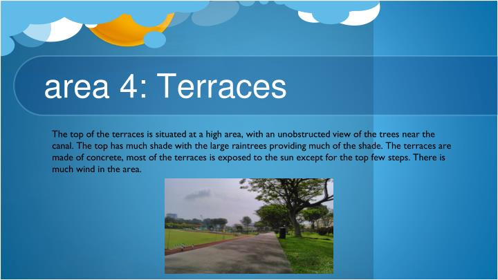area 4: Terraces