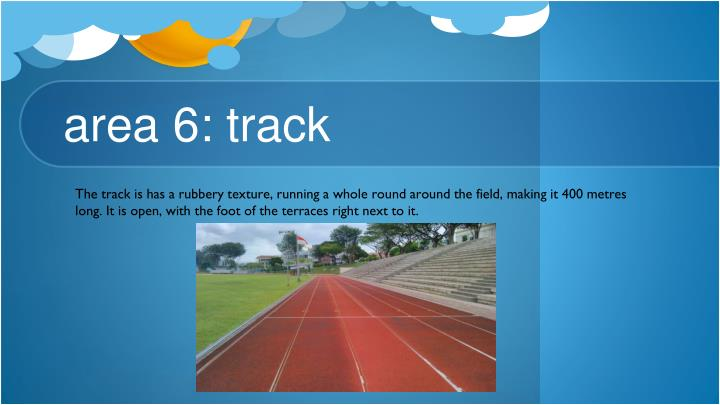 area 6: track