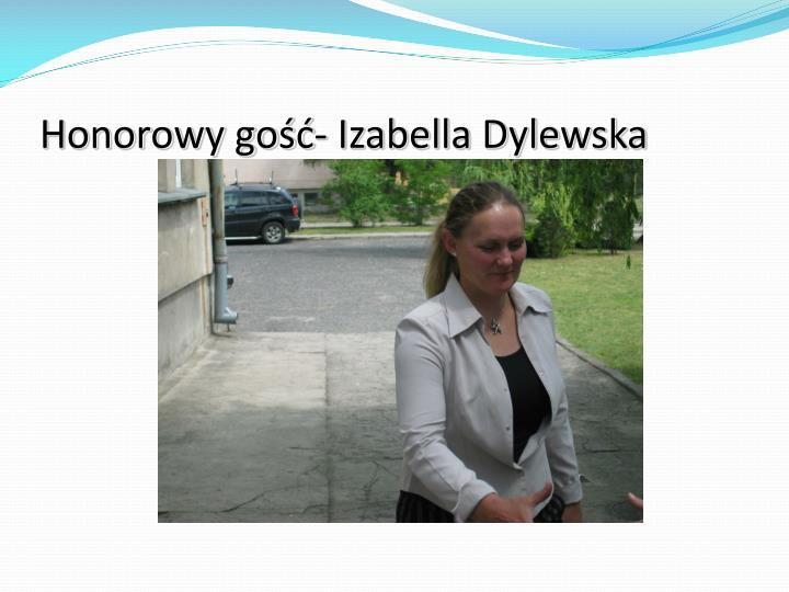 Honorowy gość- Izabella Dylewska