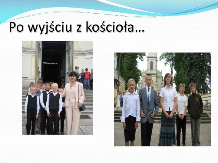 Po wyjściu z kościoła…