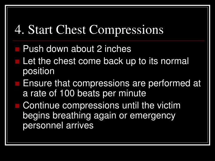 4. Start Chest Compressions