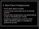 4 start chest compressions