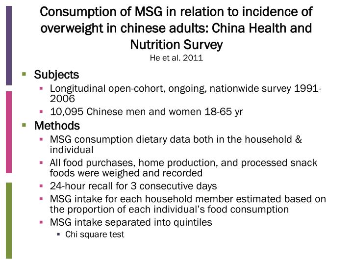 Consumption of MSG in relation to incidence of overweight in