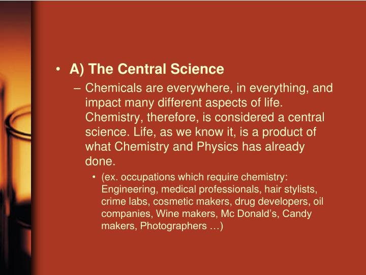 A) The Central Science