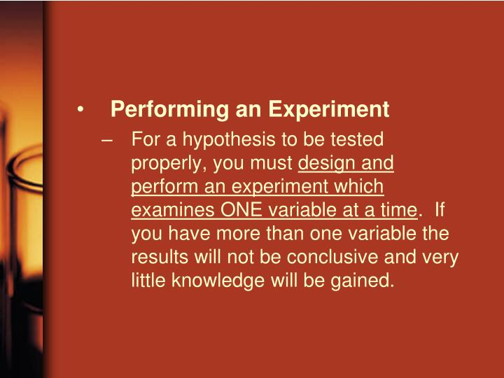 Performing an Experiment