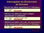 interrogation du dictionnaire de donn es