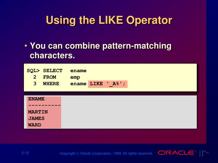 Using the LIKE Operator