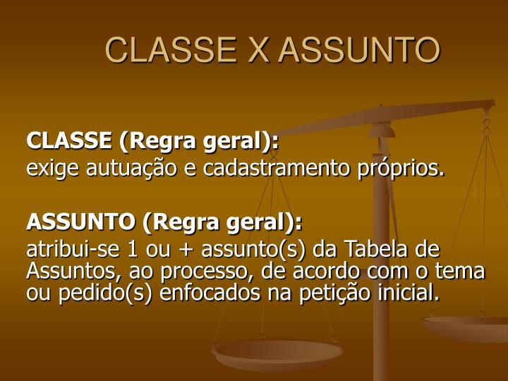 CLASSE X ASSUNTO