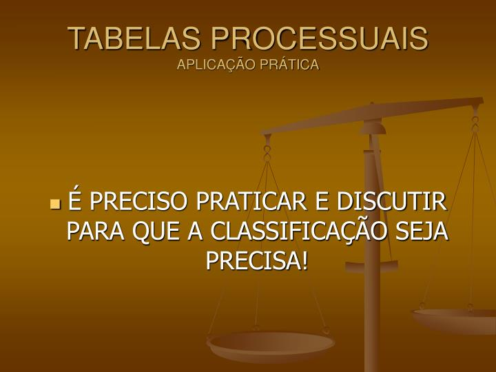 TABELAS PROCESSUAIS