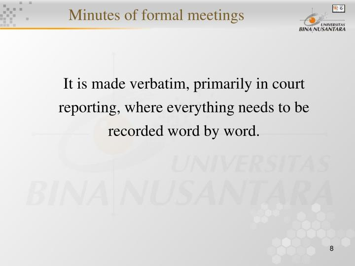 Minutes of formal meetings
