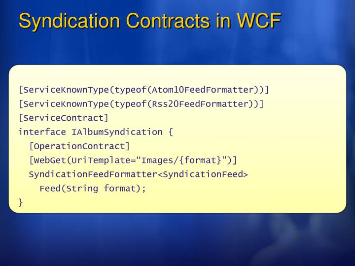 Syndication Contracts in WCF