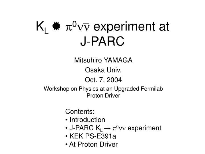 K l p 0 nn experiment at j parc