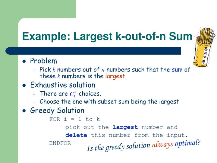 Example: Largest k-out-of-n Sum