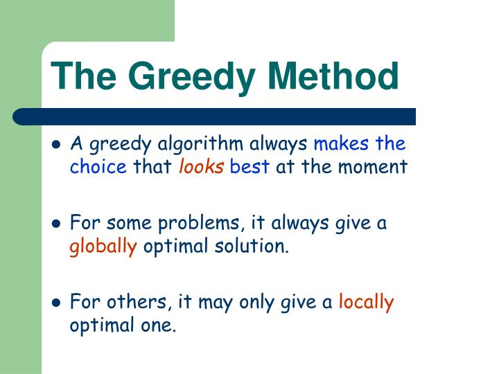 The Greedy Method