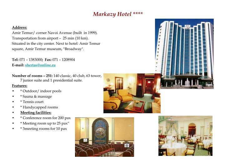 Markazy Hotel ****