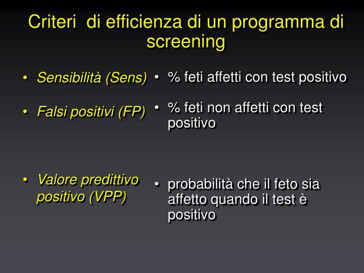 Criteri di efficienza di un programma di screening