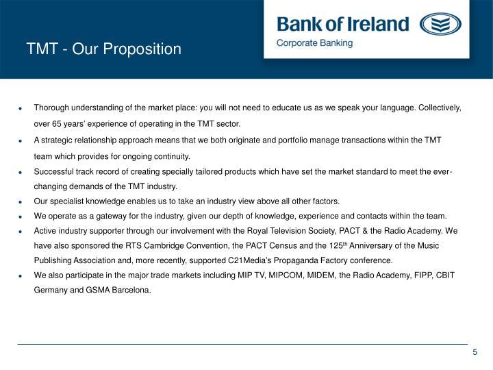 TMT - Our Proposition